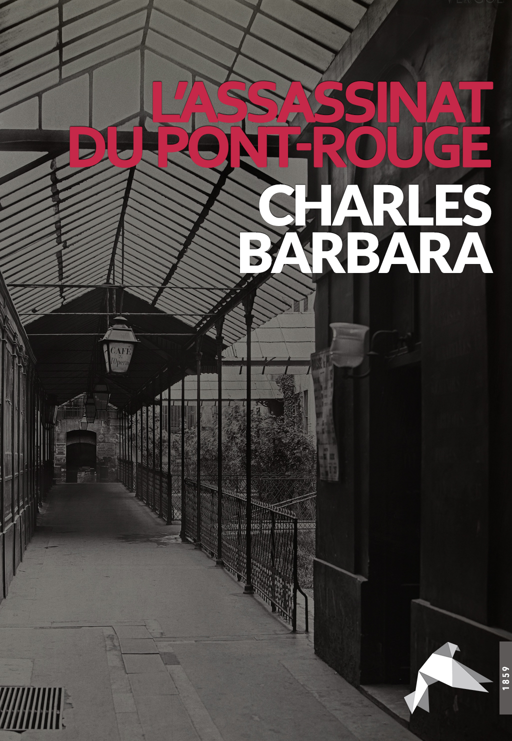 L'Assassinat du Pont Rouge - Charles Barbara